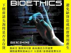 二手書博民逛書店Future罕見Bioethics: Overcoming Ta