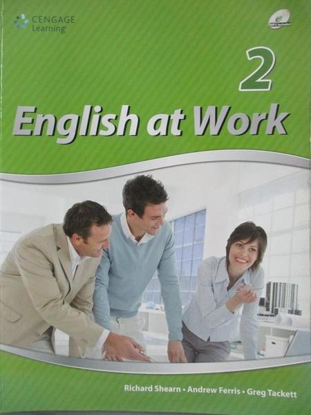 【書寶二手書T5/語言學習_WGO】English at Work 2_Richard Shearn, Andrew F