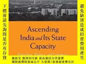 二手書博民逛書店Ascending罕見India And Its State CapacityY256260 Sumit Ga