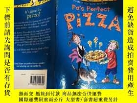 二手書博民逛書店pa s罕見perfect pizza 爸爸的完美披薩Y200392
