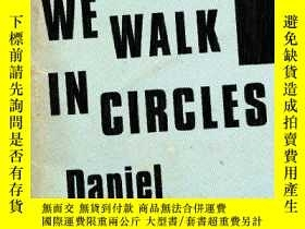 二手書博民逛書店At罕見Night We Walk In CirclesY255562 Daniel Alarcon Rive