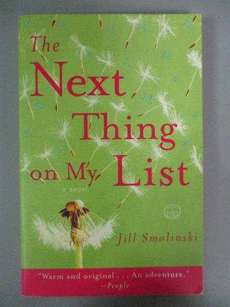 【書寶二手書T6/原文小說_NHI】The Next Thing on My List_Jill Smolinski