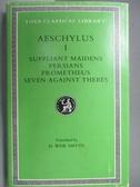 【書寶二手書T9/原文書_OAE】Aeschylus(I)Suppliant Maidens Persians…