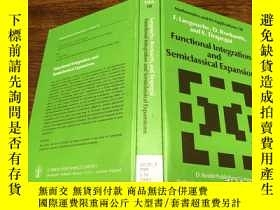 二手書博民逛書店Functional罕見Integration and Semiclassical ExpansionsY17