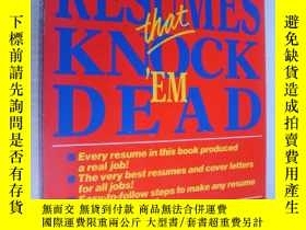 二手書博民逛書店Resumes罕見that knock  em dead 雷人