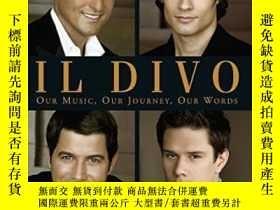 二手書博民逛書店Il罕見DivoY364682 Il Divo Headline Publishing Group 出版20