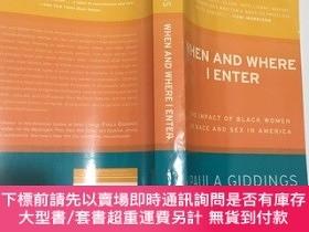 二手書博民逛書店When罕見and Where I Enter: The Impact of Black Women on Rac