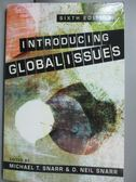 【書寶二手書T7/社會_YHF】Introducing Global Issues_Snarr, Michael T.