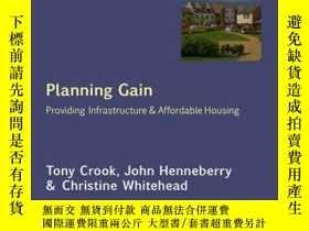二手書博民逛書店Planning罕見Gain: Providing Infrastructure and Affordable H