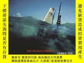 二手書博民逛書店James罕見Fee: The Peleliu ProjectY343753 Carol McCusker ,