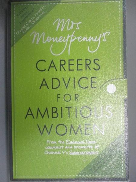 【書寶二手書T1/原文書_HHH】Mrs Moneypenny s Careers Advice for Ambitious Women