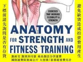 二手書博民逛書店Anatomy罕見For Strength And Fitnes