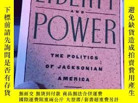 二手書博民逛書店Liberty罕見and Power: The Politics
