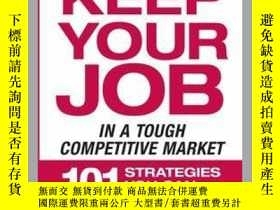 二手書博民逛書店How罕見to Keep Your Job in a Tough Competitive MarketY410