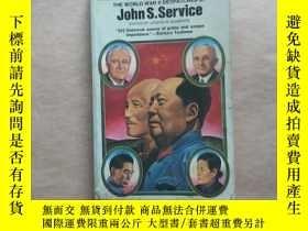 二手書博民逛書店LOST罕見CHANCE IN CHINA(英文版 在中國失去機會)Y12595 John S.Service