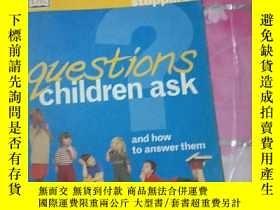 二手書博民逛書店questions罕見chikdren ask and how to answer themY308086 D
