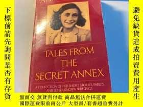 二手書博民逛書店Anne罕見Frank s Tales from the Secret Annex 安妮日記 2003年版本 保證