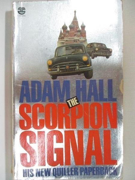 【書寶二手書T6/原文小說_A4F】The Scorpion Signal_Adam Hall