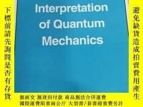 二手書博民逛書店The罕見Interpretation of Quantum M