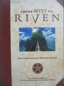 【書寶二手書T3/原文書_XFG】From Myst to Riven-The Creations & Insp
