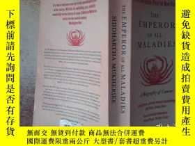 二手書博民逛書店The罕見Emperor of All Maladies:A Biography of CancerY1988