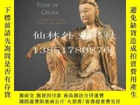二手書博民逛書店【罕見】2014年精裝 更全面的中國觀 A Fuller Vie