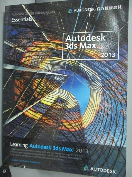 【書寶二手書T2/電腦_J2F】Learning Autodesk 3ds Max 2013_Autodesk