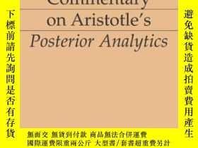 二手書博民逛書店Commentary罕見On Aristotle s Posterior AnalyticsY364682 T
