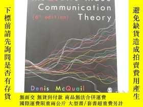 二手書博民逛書店英文原版罕見McQuail s Mass Communication Theory 麥克奎爾的大眾傳播理論 近9品
