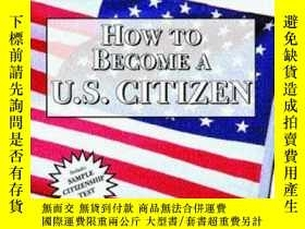 二手書博民逛書店Arco罕見How To Become A U.s. Citiz