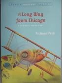 【書寶二手書T6/原文小說_GDM】A Long Way from Chicago_Peck, Richard