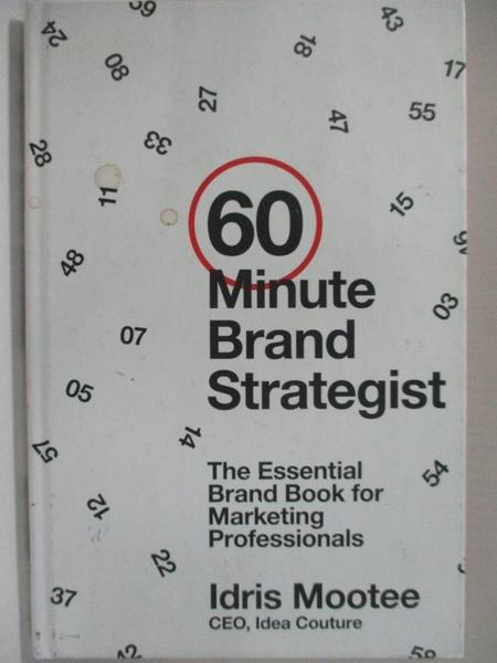 【書寶二手書T1/大學商學_J7M】60-Minute Brand Strategist: The Essential Brand Book…