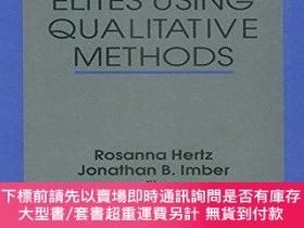 二手書博民逛書店Studying罕見Elites Using Qualitative MethodsY255174 Rosan