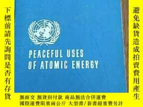 二手書博民逛書店PEACEFUL罕見USES OF ATOMIC ENERGY