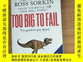 二手書博民逛書店Too罕見Big to Fail:Inside the Batt