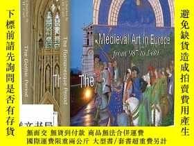 二手書博民逛書店中世紀藝術:羅馬藝術——哥特式藝術罕見Medieval Art: