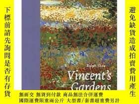 二手書博民逛書店【T&H】Vincent s罕見Gardens 文森特花園英文原版Y302154 Ralph Skea Tha