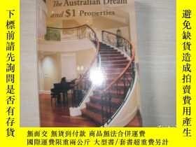 二手書博民逛書店THE罕見AUSTRALIAN DREAM AND $1 PROPERTIES【752】澳大利亞夢和1美 的房產?