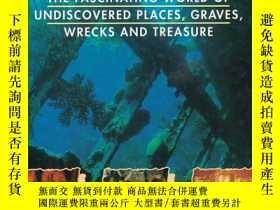 二手書博民逛書店Undiscovered:罕見The Fascinating World of Undiscovered Plac