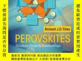 二手書博民逛書店Perovskites:罕見Structure-Property RelationshipsY410016 R