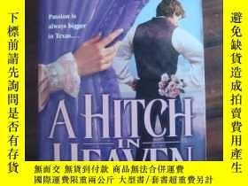 二手書博民逛書店A罕見Hitch in Heaven(情愛小說)Y85718 J