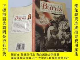 二手書博民逛書店Selected罕見Burns For Young Readers:年輕讀者精選燒傷Y200392