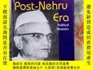 二手書博民逛書店THE罕見Post-nehru era;polical memoirs(後尼赫魯時代的政治回憶錄;)避免爭議,詳情