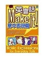二手書博民逛書店 《英會話Make it!基本表現篇》 R2Y ISBN:9575854071│陳冠如.丁