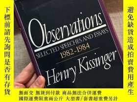 二手書博民逛書店Observations:罕見Selected Speeches and Essays 1982-1984 【基辛