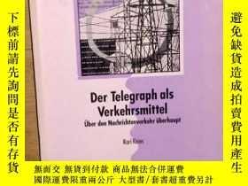 二手書博民逛書店德文原版罕見Der Telegraph als Verkehrsmittel by Karl Knies 著Y