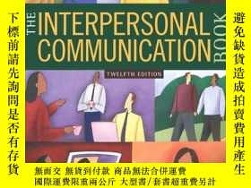 二手書博民逛書店The罕見Interpersonal Communication Book 12th EditionY2562
