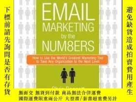 二手書博民逛書店Email罕見Marketing By the Numbers: How to Use the World s G