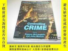 二手書博民逛書店Controlling罕見Crime (published In Association With The Ope