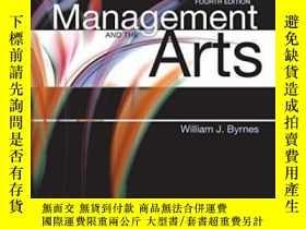 二手書博民逛書店Management罕見And The Arts, Fourth Edition-管理與藝術,第四版Y4366